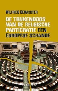 De trukendoos van de Belgische particratie